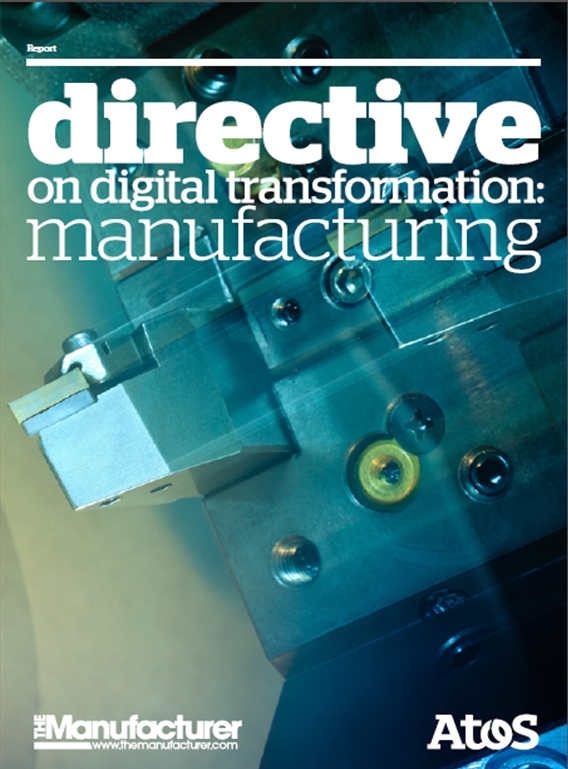 Atos & The Manufacturer Directive on Digital Transformation: Manufacturing Report