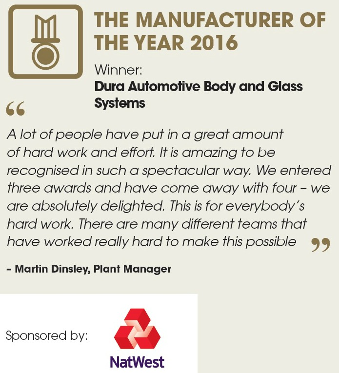 Dura Automotive Body and Glass Systems - THE MANUFACTURER OF THE YEAR 2016