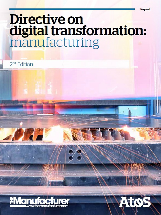 Directive on Digital Transformation report - 2nd Edition - The Manufacturer & Atos