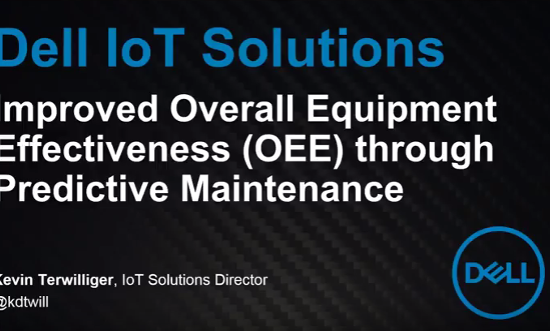 Dell TM - Improved Overall Equipment Effectiveness (OEE) through Predictive Maintenance'.