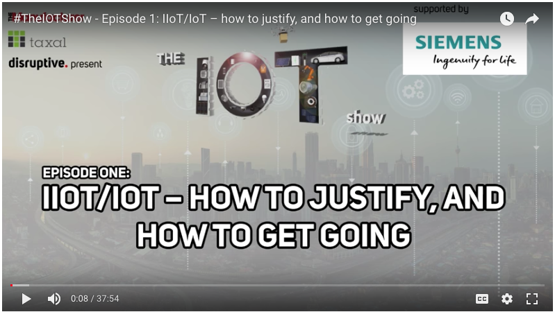 Screen Grab - The IoT Show Ep 1: IIoT/IoT – How to justify & how to get going