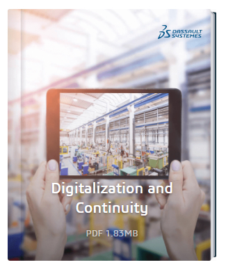 Digitalization and Continuity 4 Game-Changing Approaches for Manufacturers - ebook Dassault Systèmes