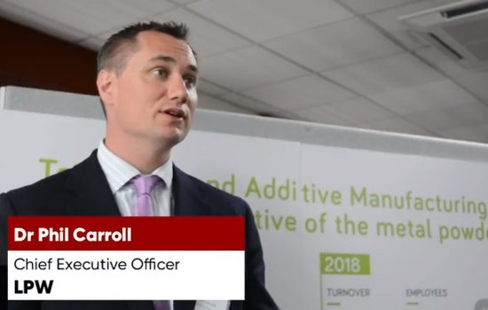 Why are so many businesses still not engaging with additive manufacturing? Dr Phil Carroll CEO LPW Technology