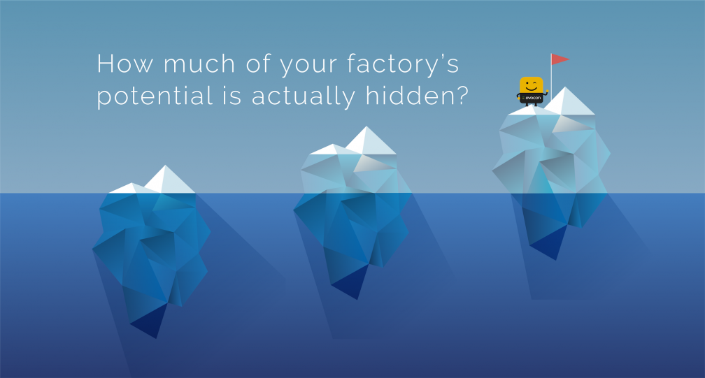 How much of your factory's potential is hidden due to a lack of investment in OEE - image courtesy of Evocon.