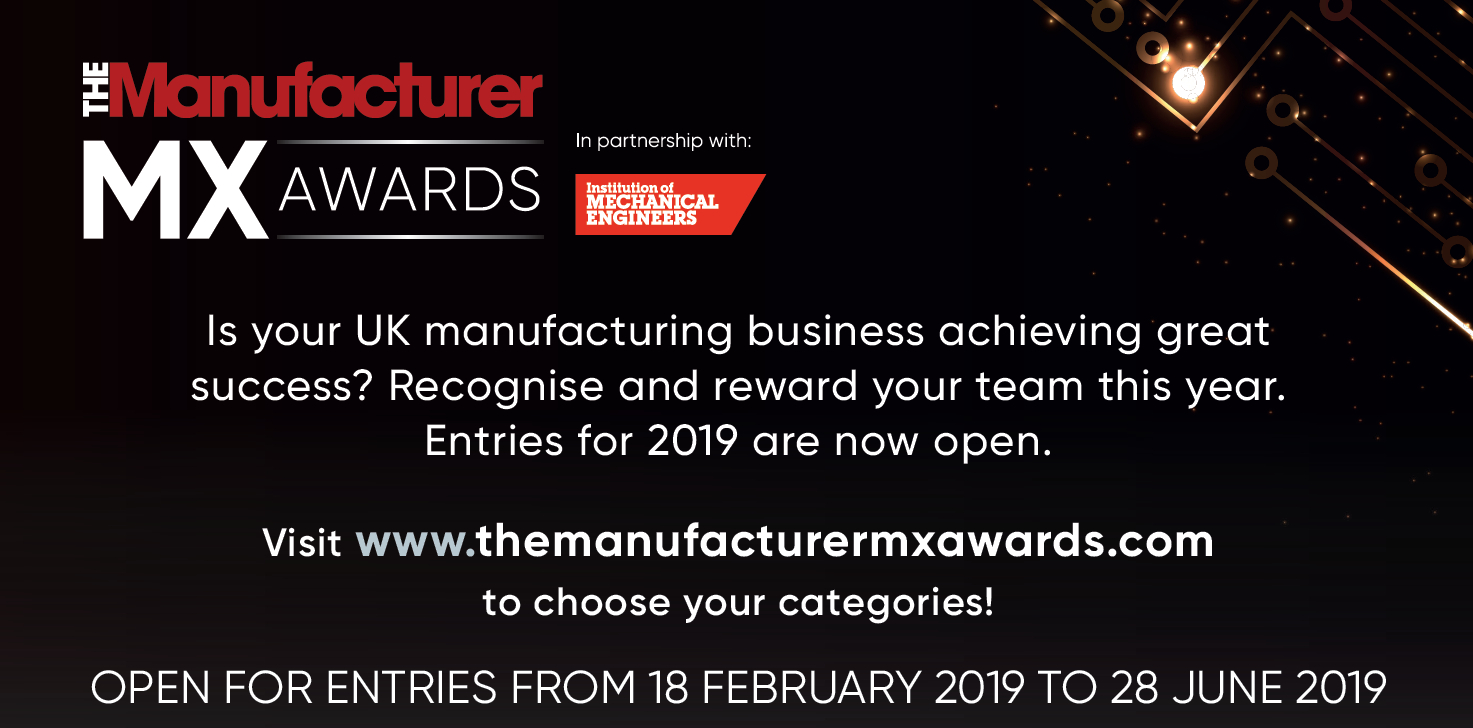 The Manufacturer MX Awards 2019 Open for Entries
