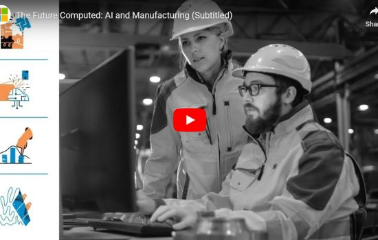 Microsoft Video March 2019 - The Future Computed: AI and Manufacturing