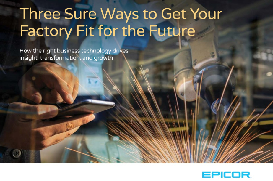 Epicor - Three sure ways to get your factory fit for the future eBook - factories of the future