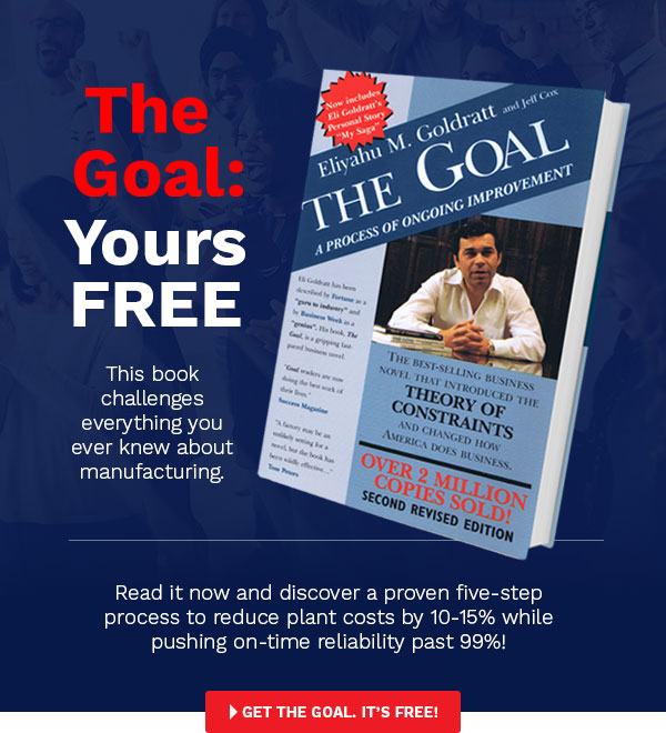THE GOAL by Eli Goldratt - Get your FREE copy - Theory of Constraints (TOC)