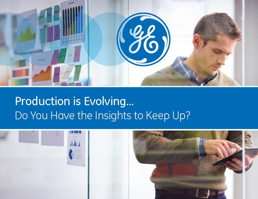 Production is Evolving... Do You Have the Insights to Keep Up? - Novotek Ge Digital Front Cover eBook