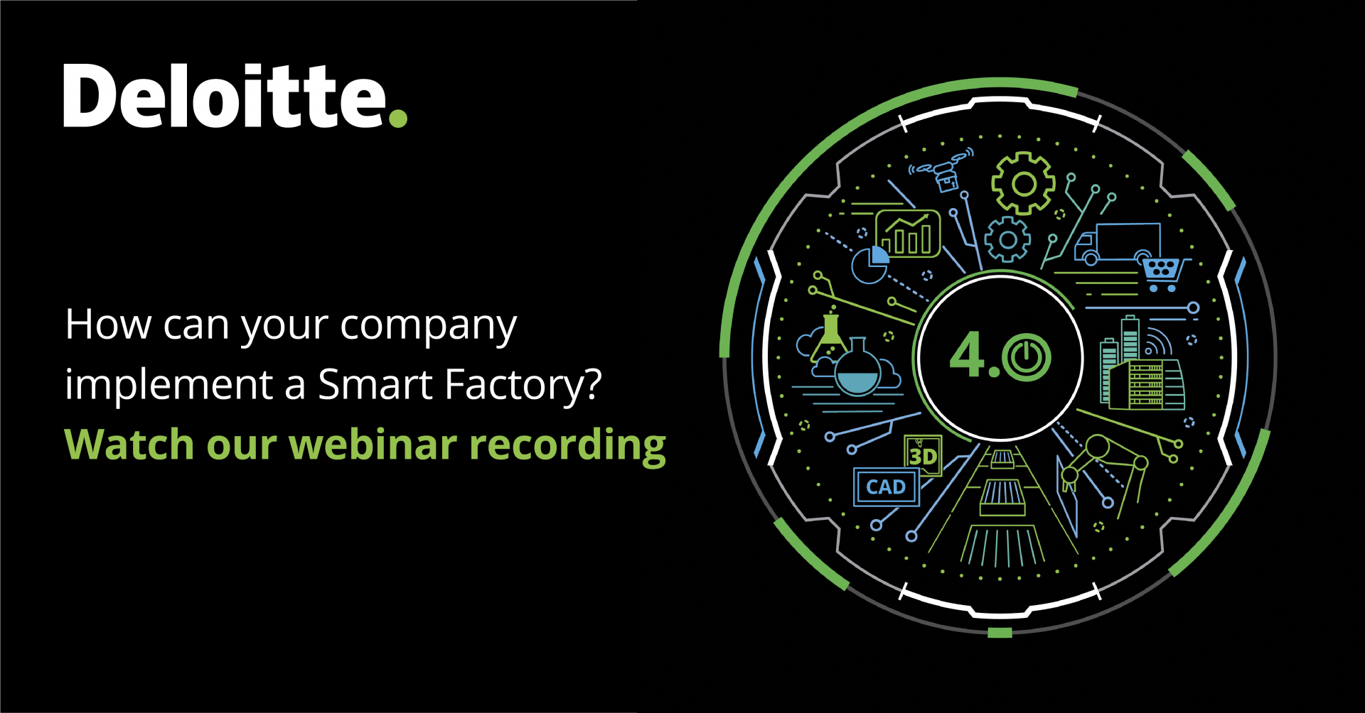 Deloitte Smart Factories 4.0 Webinar