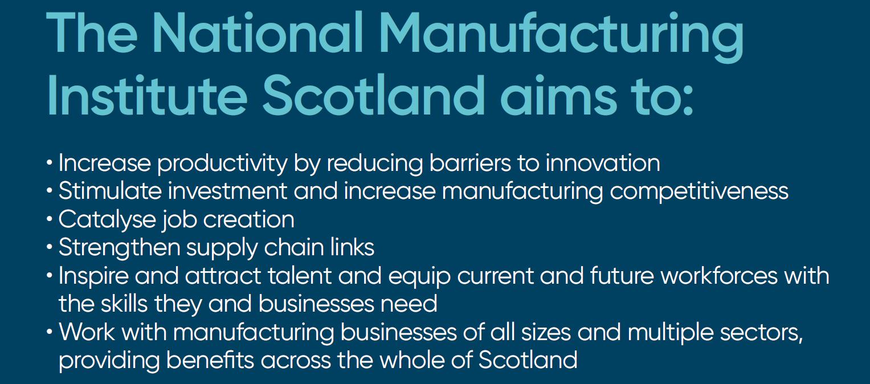 The National Manufacturing Institute Scotland - manufacturing in Scotland - Aims and Objectives