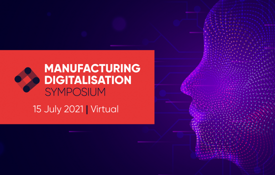 Manufacturing Digitalisation Symposium