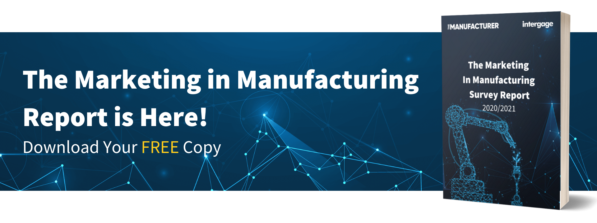 The Marketing In Manufacturing Report Is Here